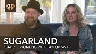 "Sugarland ""Babe"" Feat. Taylor Swift + Working With Taylor 