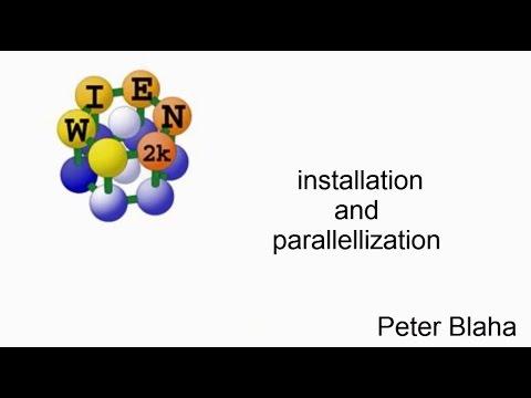 WIEN2k workshop : installation and parallellization