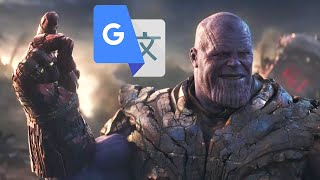Avengers: Endgame but it's dubbed by Japanese Google Translate