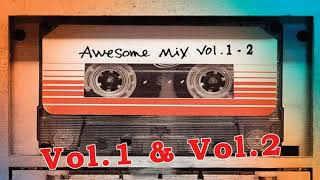 Guardians of the Galaxy Awesome Mix Vol 1 Vol 2