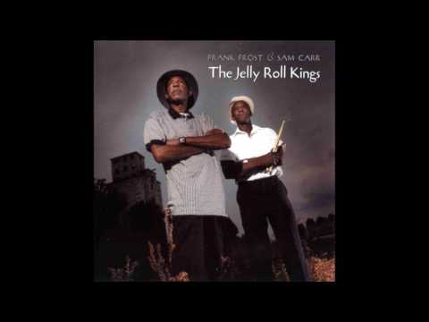 FRANK FROST with SAM CARR - Jelly Roll Kings
