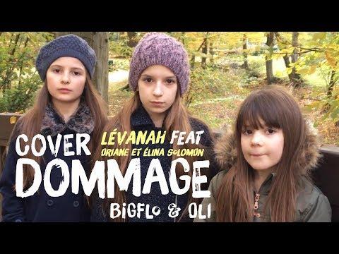 COVER DOMMAGE - Lévanah Feat Oriane et Elina / Bigflo & Oli