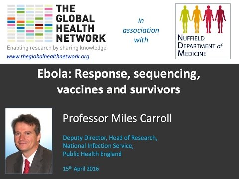 Ebola: Response, sequencing, vaccines and survivors