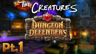 THE DEEPER WELL - Dungeon Defenders w/ The Creatures