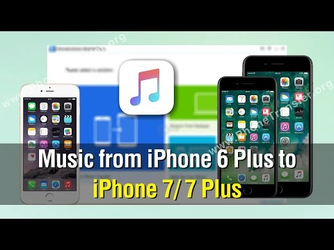 How to Transfer Music from iPhone 6 Plus to iPhone 7 / 7 Plus Without iTunes, iCloud