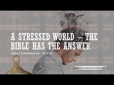 A Stressed World: The Bible Has The Answer