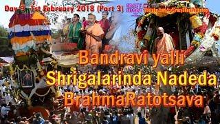 bandravi yalli shrigalarinda nadeda brahmaratotsava day 3 01022018 part 3