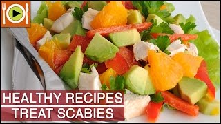 Healthy Recipes | How to Treat Scabies