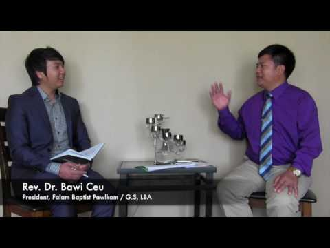 Rev. Dr. Bawi Ceu Interview