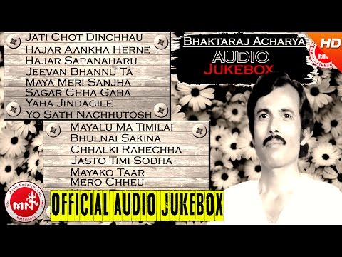 Bhakta Raj Acharya | Nepali Old Evergreen Songs Collection | Audio Jukebox | Music Nepal