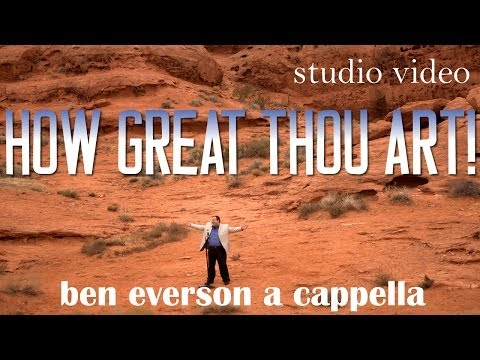 Everson A CAPPELLA How Great Thou Art!