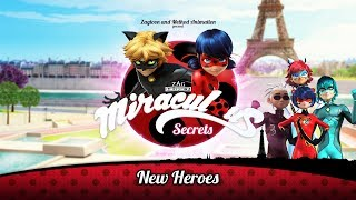 MIRACULOUS SECRETS | 🐞 NEW HEROES 🐞 | Tales of Ladybug and Cat Noir
