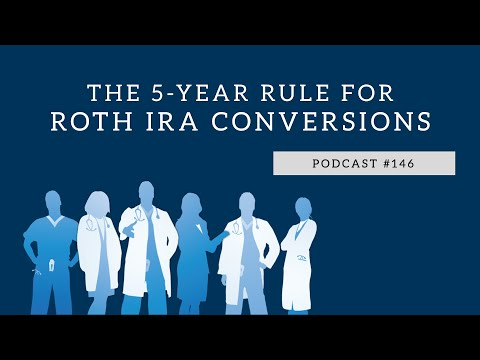 podcast-#146--the-5-year-rule-for-roth-ira-conversions