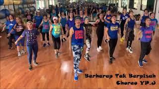BERHARAP TAK BERPISAH - REZA ARTAMEVIA | ZUMBA | CHOREO BY YP.J