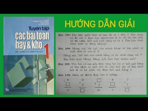 Toán Lớp 1 Nâng Cao: Hướng Dẫn Giải Các Bài Toán Hay Và Khó | Bài: 107 – 110