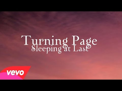 Turning page- Sleeping At Last Lyrics (Breaking Dawn part 1)