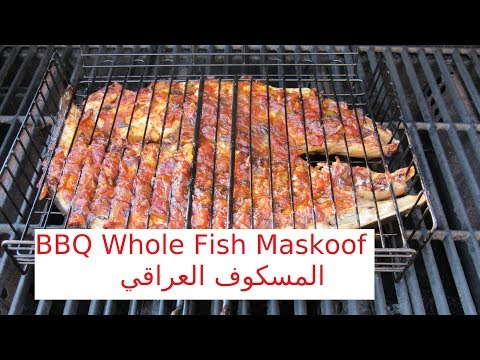 BBQ Whole Fish Iraqi Style Maskoof / المسكوف العراقي / #Recipe253CFF/ #cffrecipes