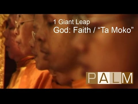 1 Giant Leap Film: God - Faith / Ta Moko featuring Tom Robbins and a dancing Bhudda