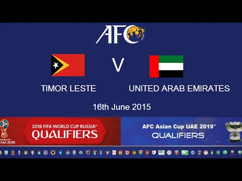 Timor Leste v UAE: 2018 FIFA WC Russia & AFC Asian Cup UAE 2
