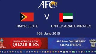 Timor Leste v UAE: 2018 FIFA WC Russia & AFC Asian Cup UAE 2019 (Qly RD 2)