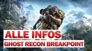 Ghost Recon Breakpoint - Alle Infos | Preview