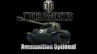 World of Tanks - Ammunition Optional