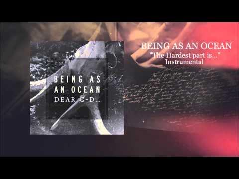Being As An Ocean -