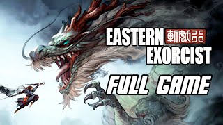 斩妖行 Eastern Exorcist - Full Game Gameplay Walkthrough (No Commentary, PC)