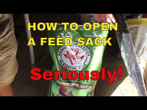 How To Open A Feed Sack~Yes, I'm Serious
