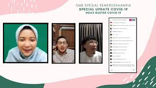 Special Update COVID-19: Hoax Buster [ SMB Spesial Kemerdekaan #2 ]