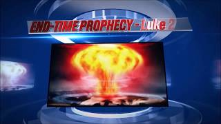 ENDTIME PROPHECIES (END-TIMES 2020) PROPHECY FROM THE BIBLE