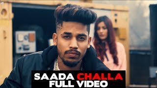 Full Video | Saada Challa | Raja Game Changerz | Only Jashan | LosPro | Latest
