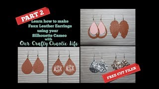 TUTORIAL PART 2   Faux Leather Earrings   Silhouette Cameo
