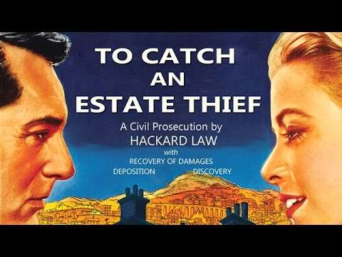 Prosecuting Estate Theft & Fraud