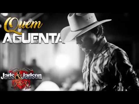 Quem Aguenta - Jads e Jadson [Lançamento-2017]
