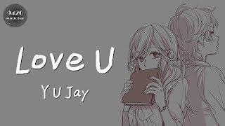 Love U - Y U Jay「小套路是學的,可愛你是真的」動態歌詞版