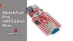 Product Showcase: SparkFun Pro nRF52840 Mini