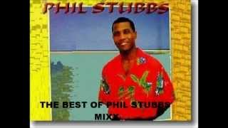 THE BEST OF PHIL STUBBS (Down Home Lady, The Bahamian Way)