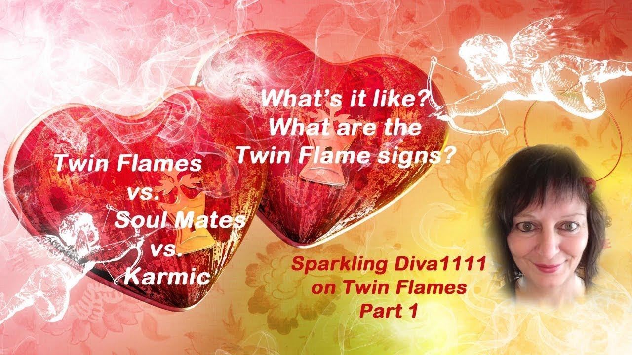💖Twin Flames💖 vs Soul Mates vs Karmic  What's it like? What are Twin  signs? PART 1