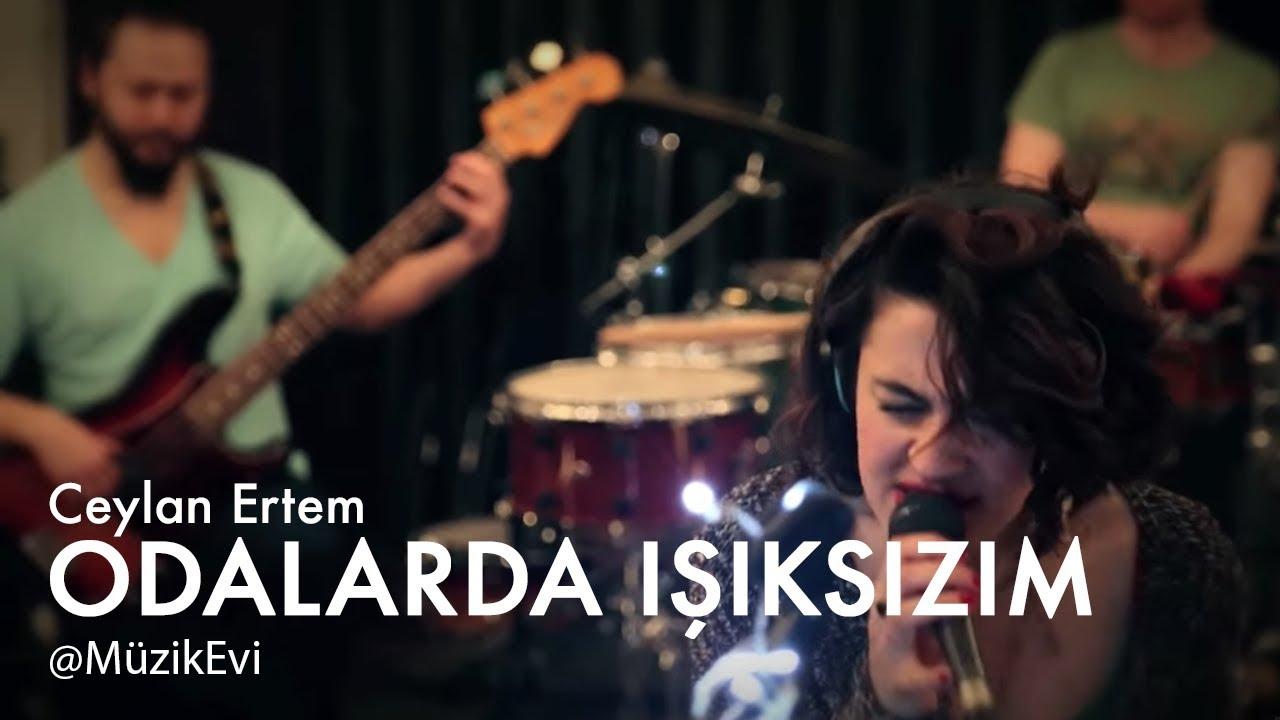 Ceylan Ertem - Odalarda Işıksızım @MüzikEvi #1