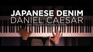 Daniel Caesar - Japanese Denim | The Theorist Piano Cover
