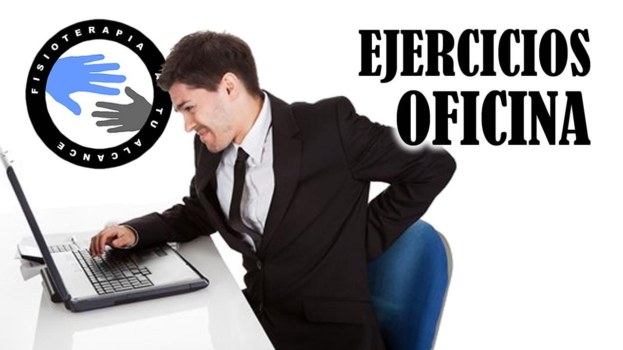 Ejercicios para la oficina como evitar el dolor de for Ejercicios en la oficina