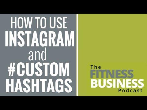 EP 101: Instagram Influencers, Custom Hashtags & Marketing for Fitness Studios