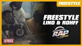Freestyle Lino & Rohff [2001] - Planète Rap Classic