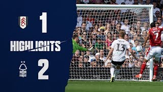 Highlights: Fulham 1-2 Forest (24.08.19.)