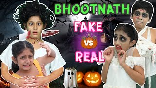 BhootNath Ki Party - Halloween REAL vs FAKE Bhoot | MyMissAnand