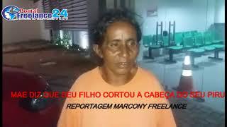 MAE DIZ QUE SEU FILHO CORTOU A CABEÇA DO SEU PERU