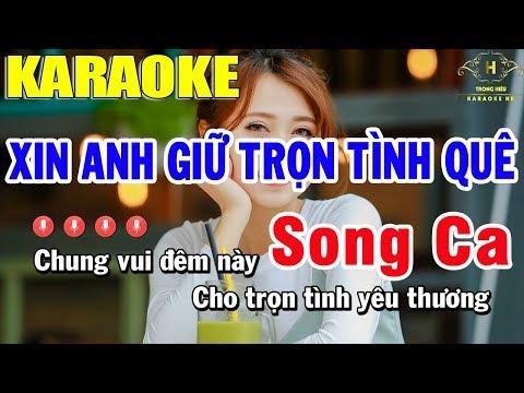 Karaoke Xin Anh Giữ Trọn Tình Quê