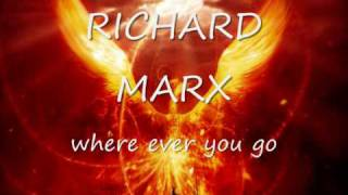 Richard Marx - Where Ever You Go [SPECIAL]