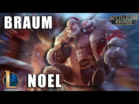 Braum Noel - League of Legends (Completo)